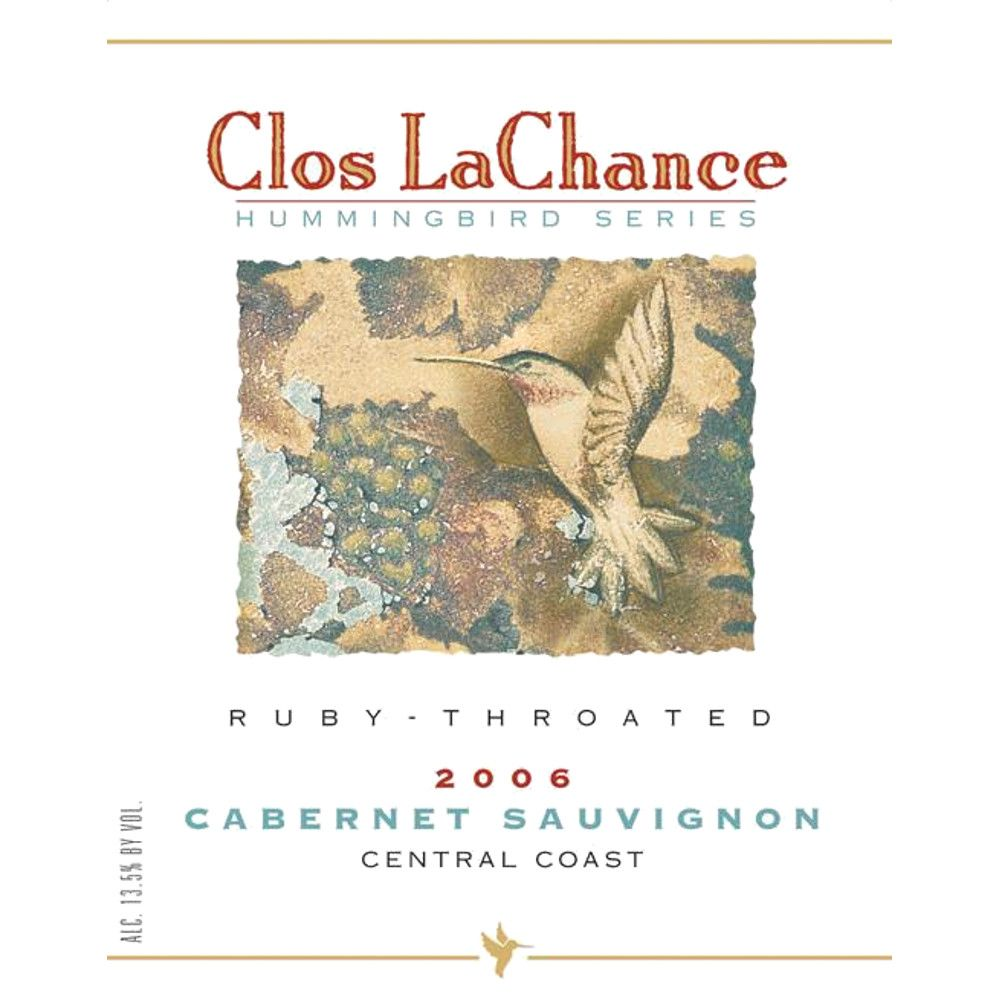 Clos LaChance Ruby-Throated Cabernet Sauvignon 2006 Front Label