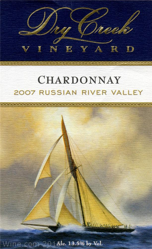 Dry Creek Vineyard Russian River Valley Chardonnay 2007 Front Label