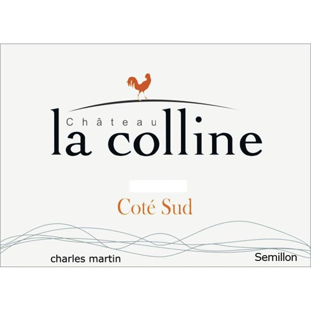 Chateau La Colline Semillon 2006 Front Label