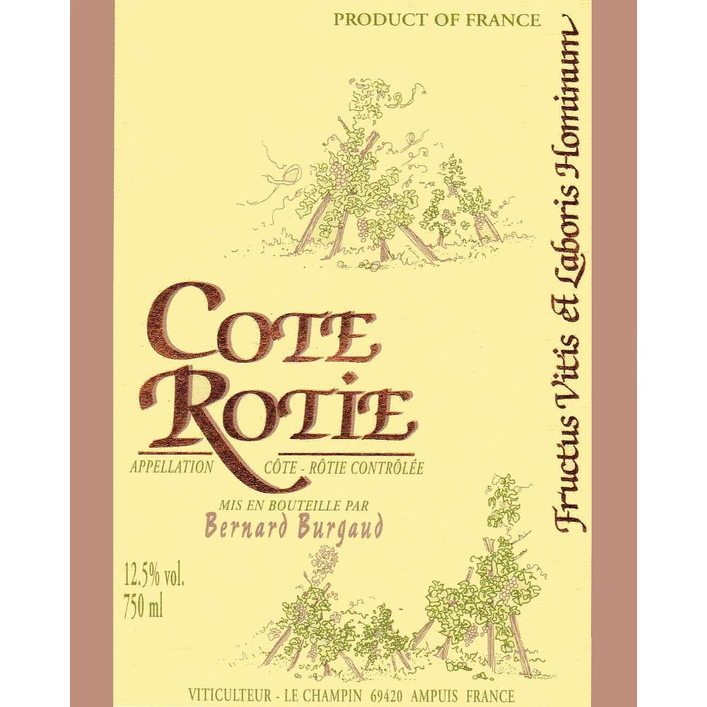 Bernard Burgaud Cote Rotie (scuffed label) 2006 Front Label