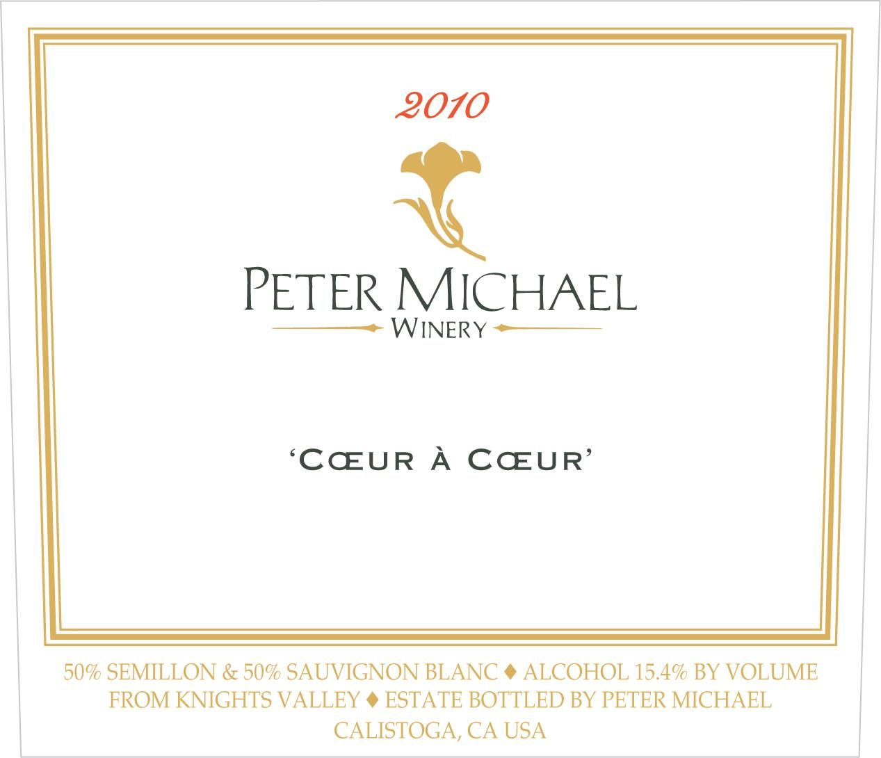 Peter Michael Coeur a Coeur White Blend 2010  Front Label