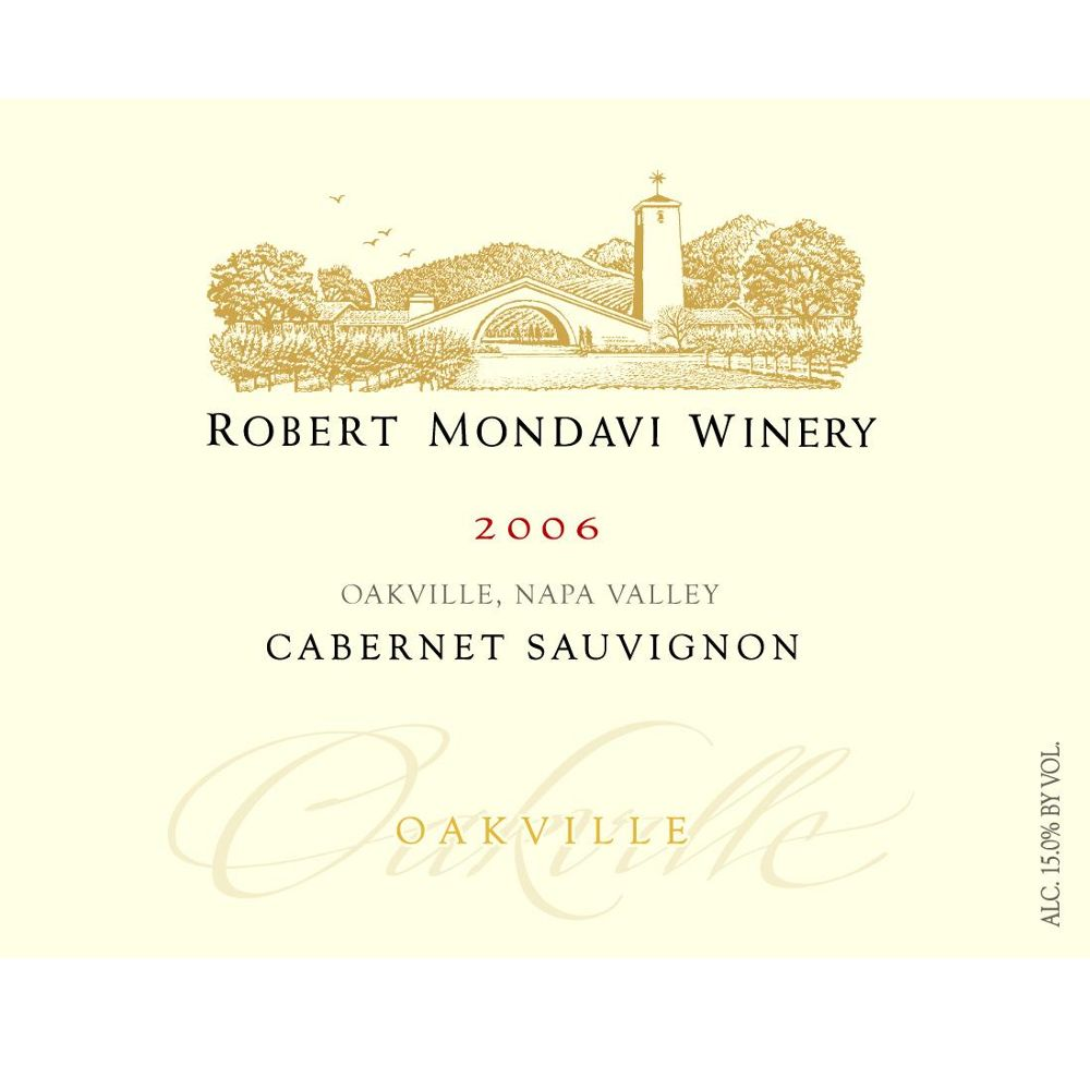 Robert Mondavi Oakville District Cabernet Sauvignon (torn label) 2006 Front Label