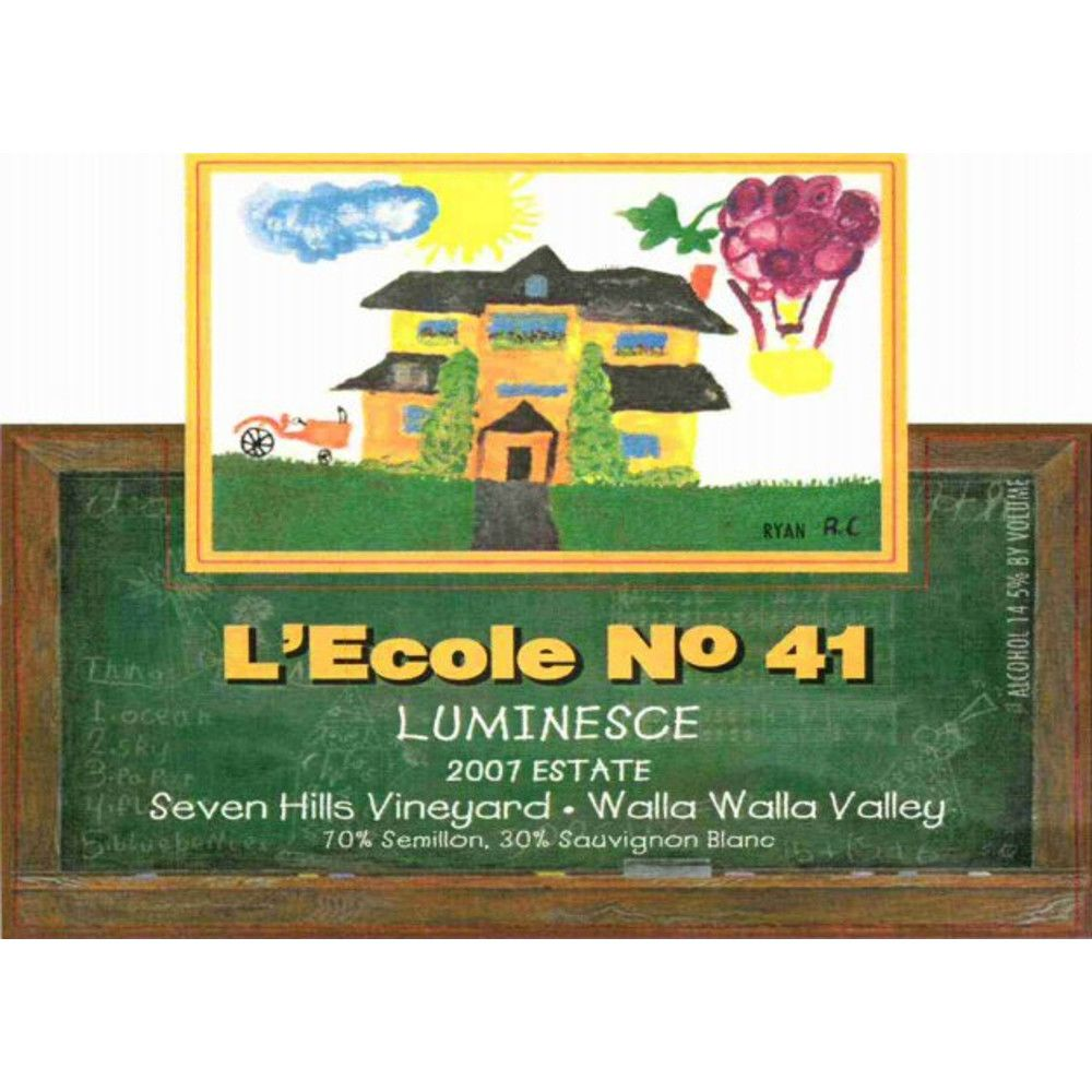 L'Ecole 41 Luminesce Seven Hills Vineyard 2007 Front Label
