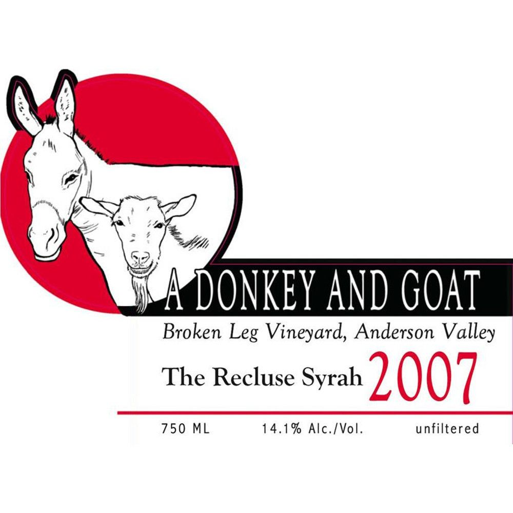 Donkey & Goat  The Recluse Broken Leg Vineyard Syrah 2007 Front Label