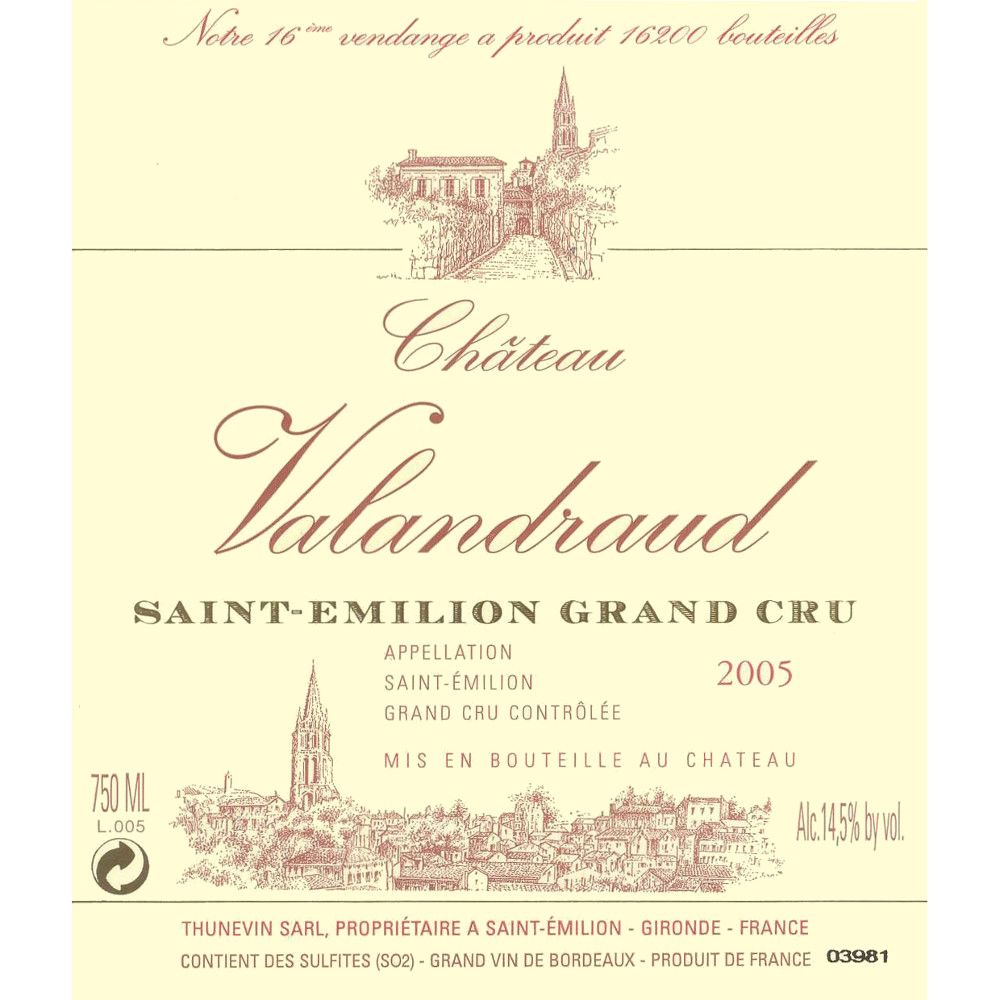 Chateau Valandraud (slightly torn label) 2005 Front Label