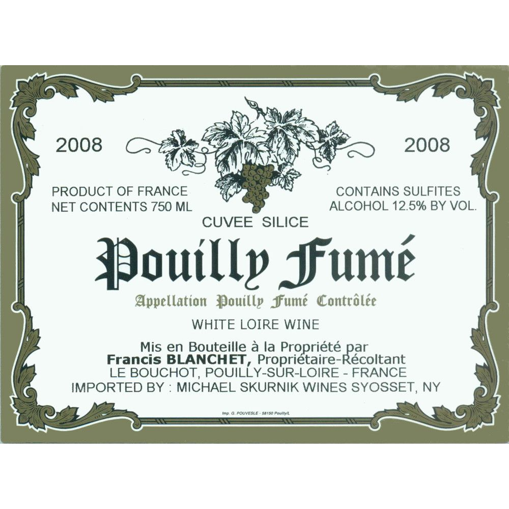 Domaine Francis Blanchet Pouilly Fume Cuvee Silice 2008 Front Label