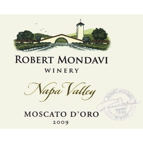 Robert Mondavi Moscato d'Oro (375ML half-bottle) 2009 Front Label