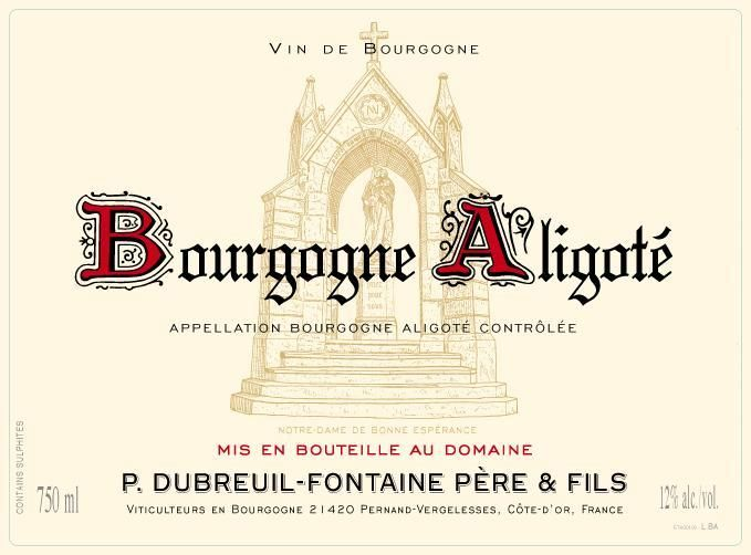 Domaine Dubreuil-Fontaine Bourgogne Aligote 2012 Front Label