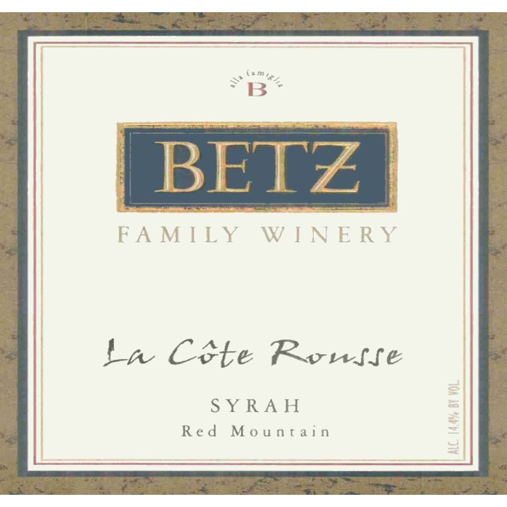 Betz Family Winery La Cote Rousse Syrah 2008 Front Label