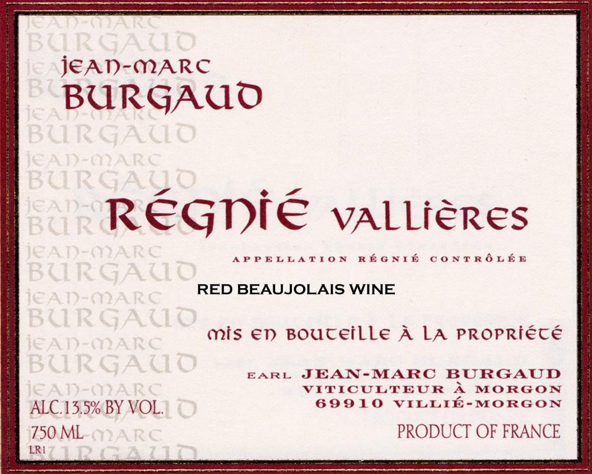 Jean-Marc Burgaud Regnie Vallieres 2005 Front Label