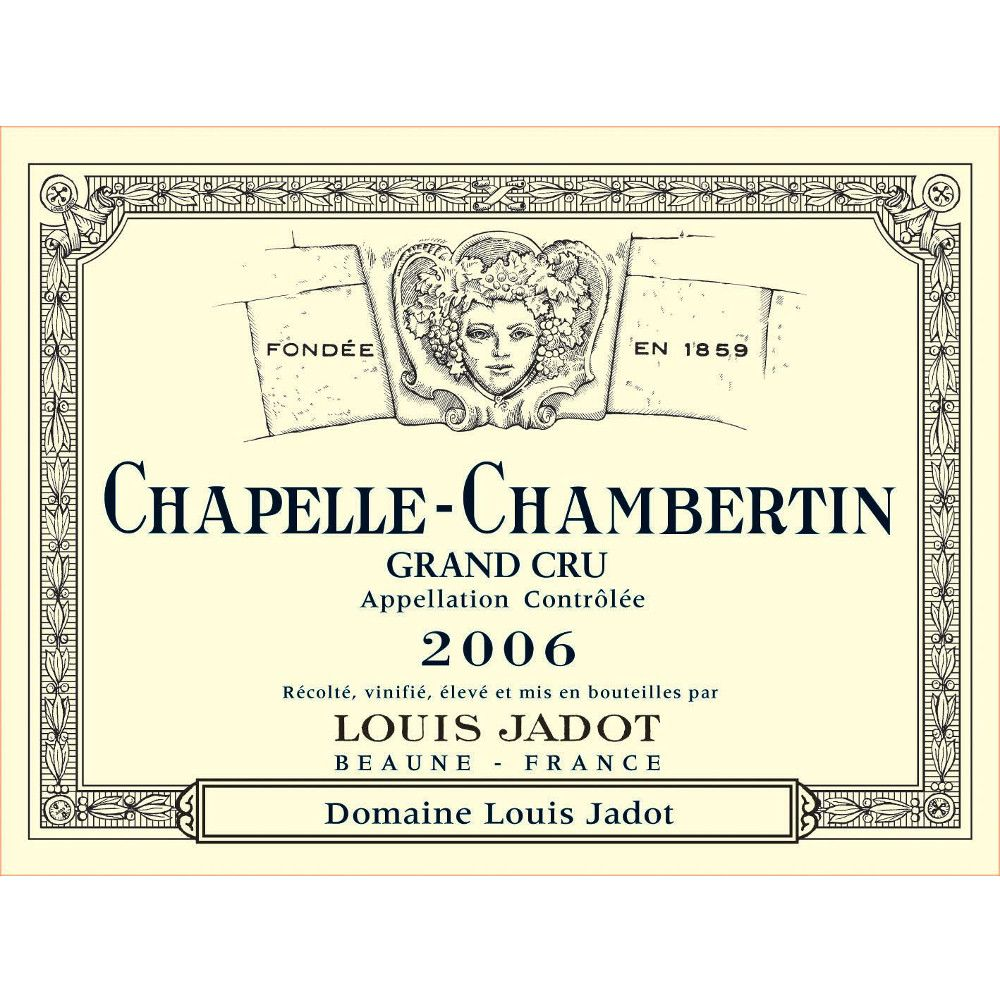 Louis Jadot Chapelle-Chambertin Grand Cru 2006 Front Label