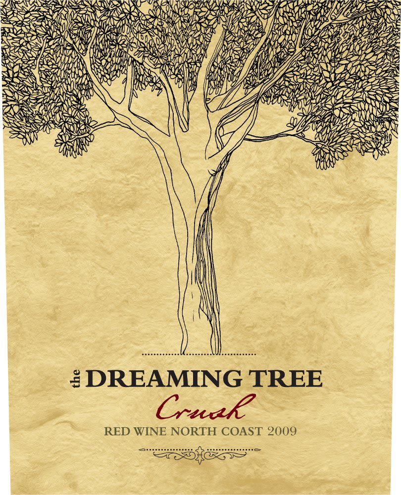 The Dreaming Tree Crush Red Blend 2009 Front Label