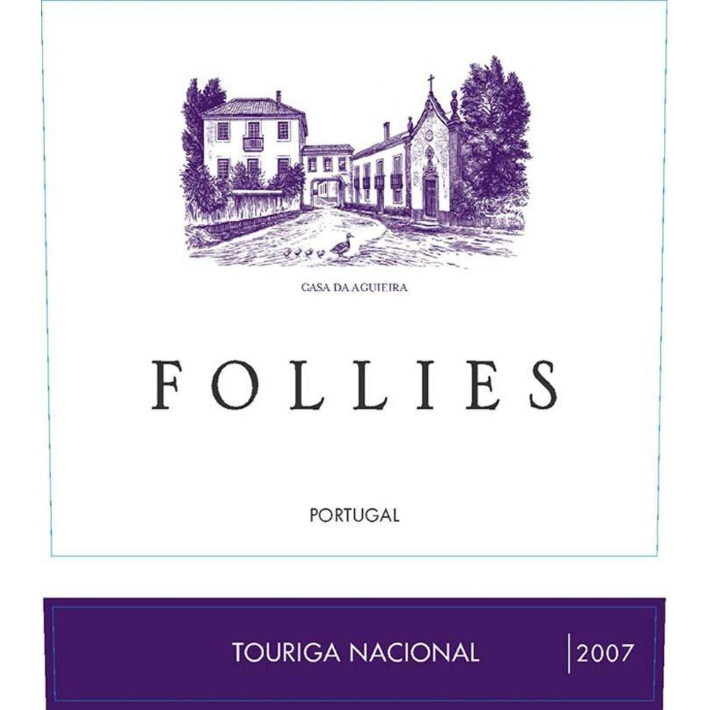 Aveleda Follies Touriga Nacional 2007 Front Label