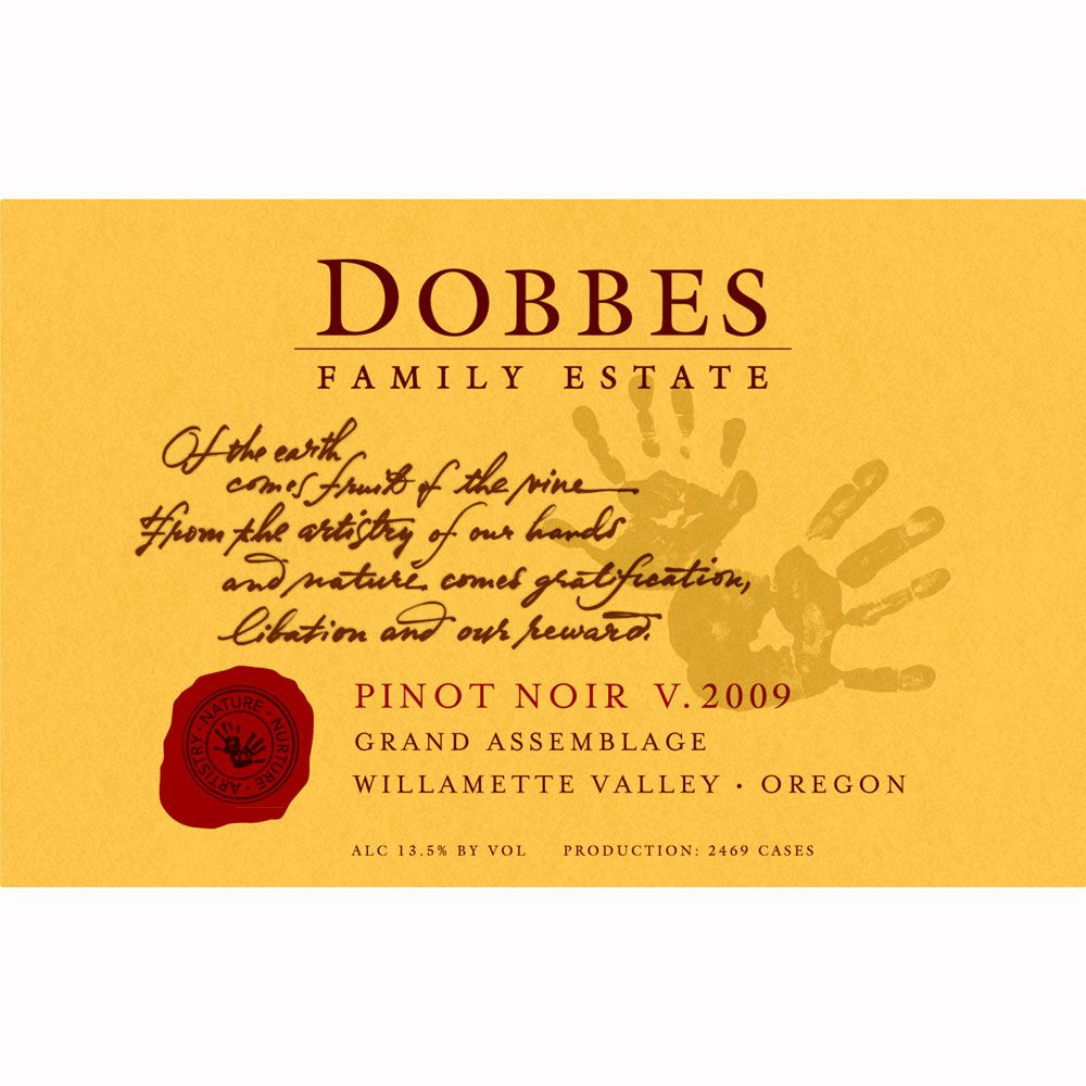 Dobbes Family Estate Grand Assemblage Pinot Noir 2009 Front Label