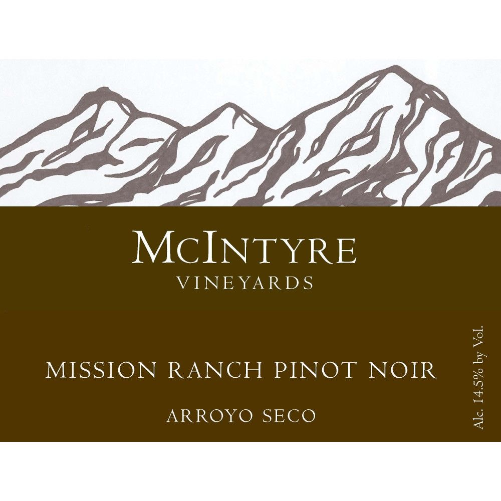McIntyre Mission Ranch Pinot Noir 2007 Front Label