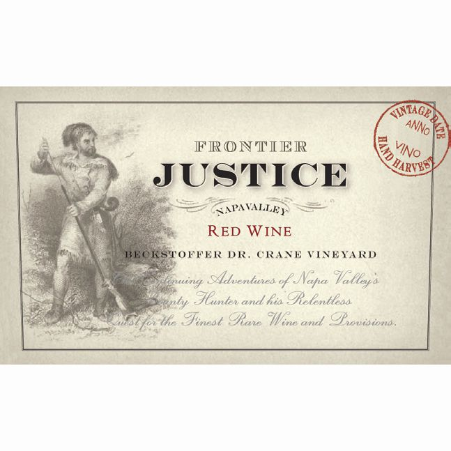 Justice Frontier Justice Beckstoffer Red Wine 2004 Front Label