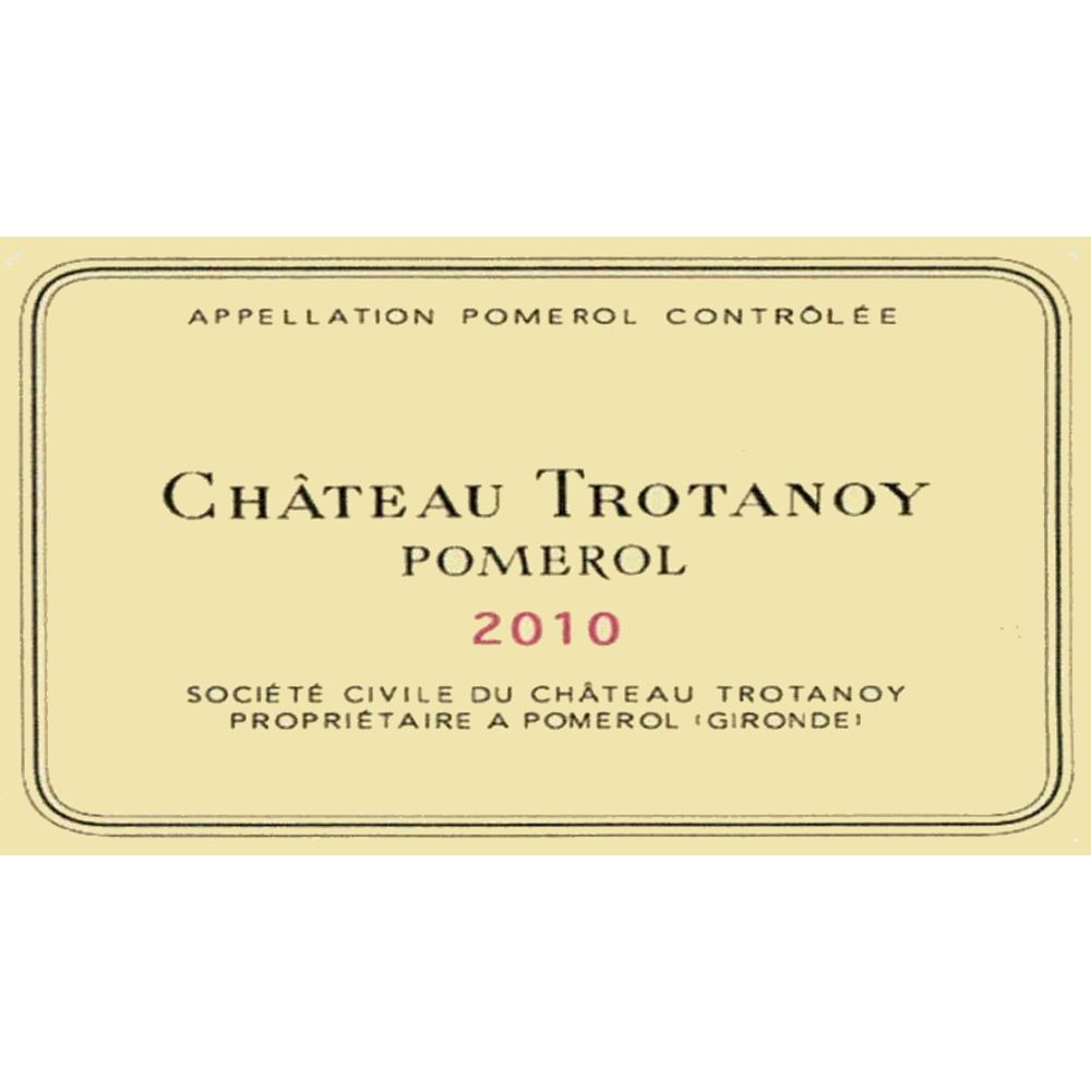 Chateau Trotanoy  2010 Front Label
