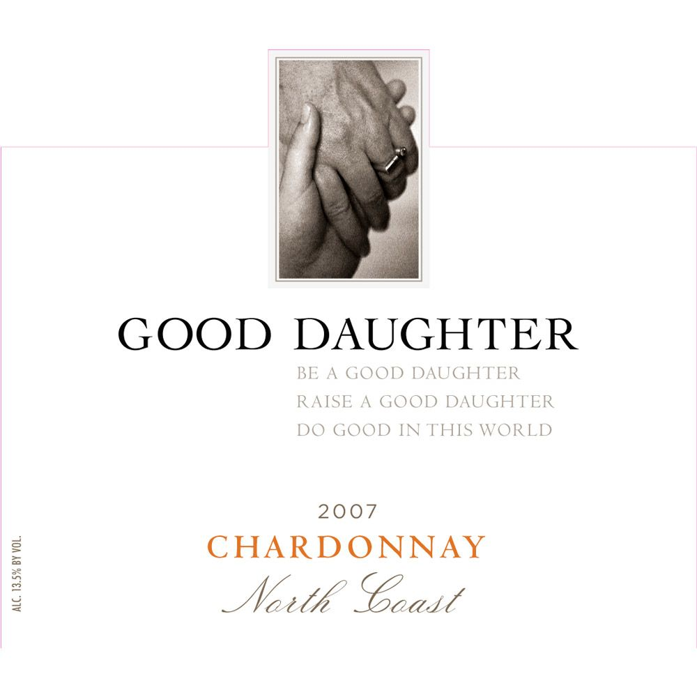 Good Daughter Chardonnay 2007 Front Label