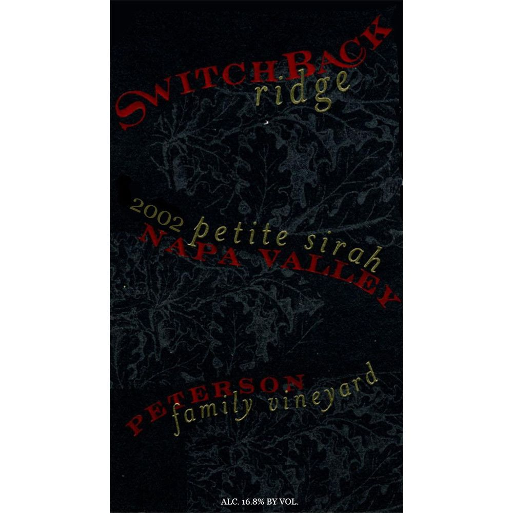 Switchback Ridge Peterson Family Vineyard Petite Sirah 2002 Front Label
