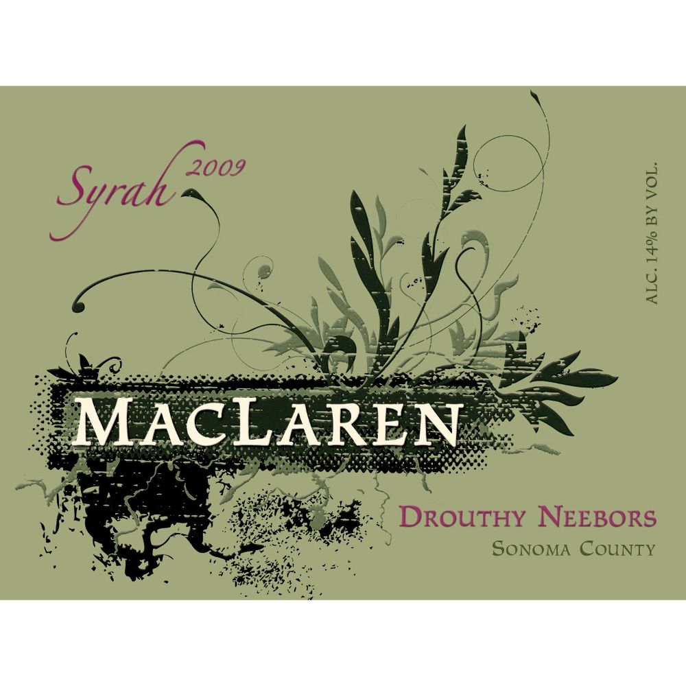 MacLaren Drouthy Neebors Syrah 2009 Front Label