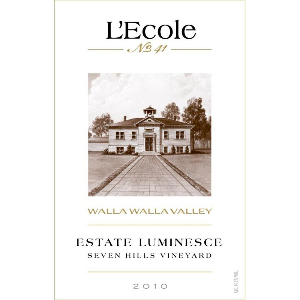 L'Ecole 41 Luminesce Seven Hills Vineyard 2010 Front Label