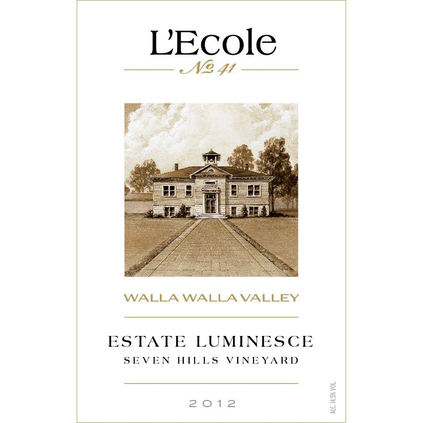 L'Ecole 41 Luminesce Seven Hills Vineyard 2012 Front Label