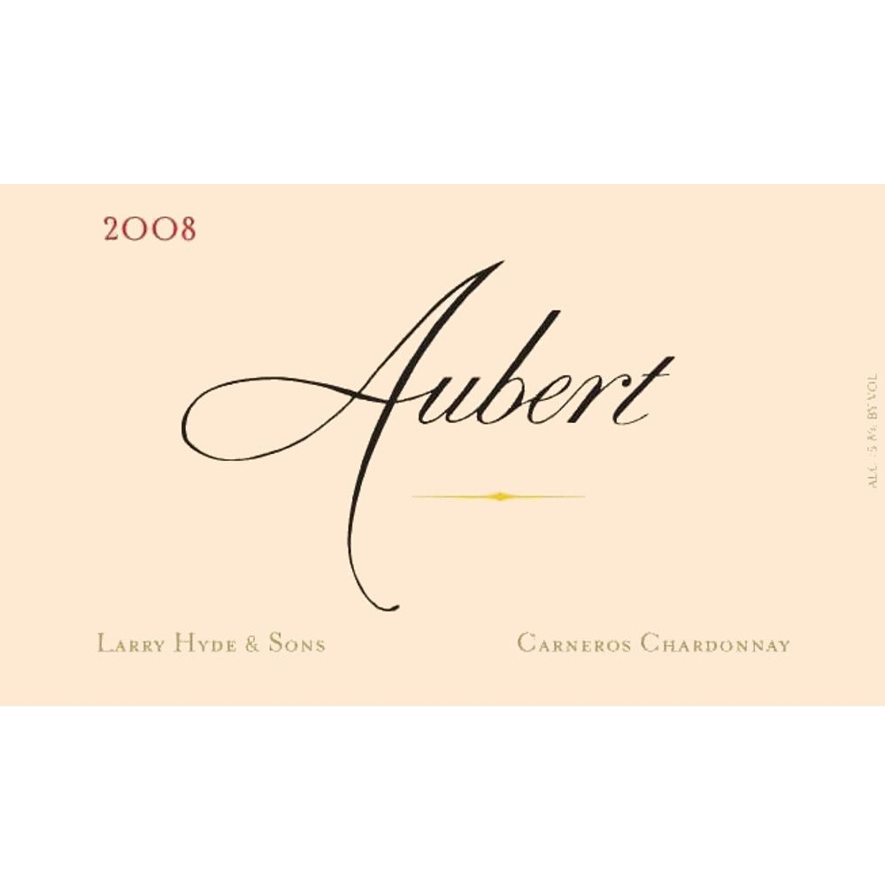Aubert Larry Hyde & Sons Vineyard Chardonnay 2008 Front Label