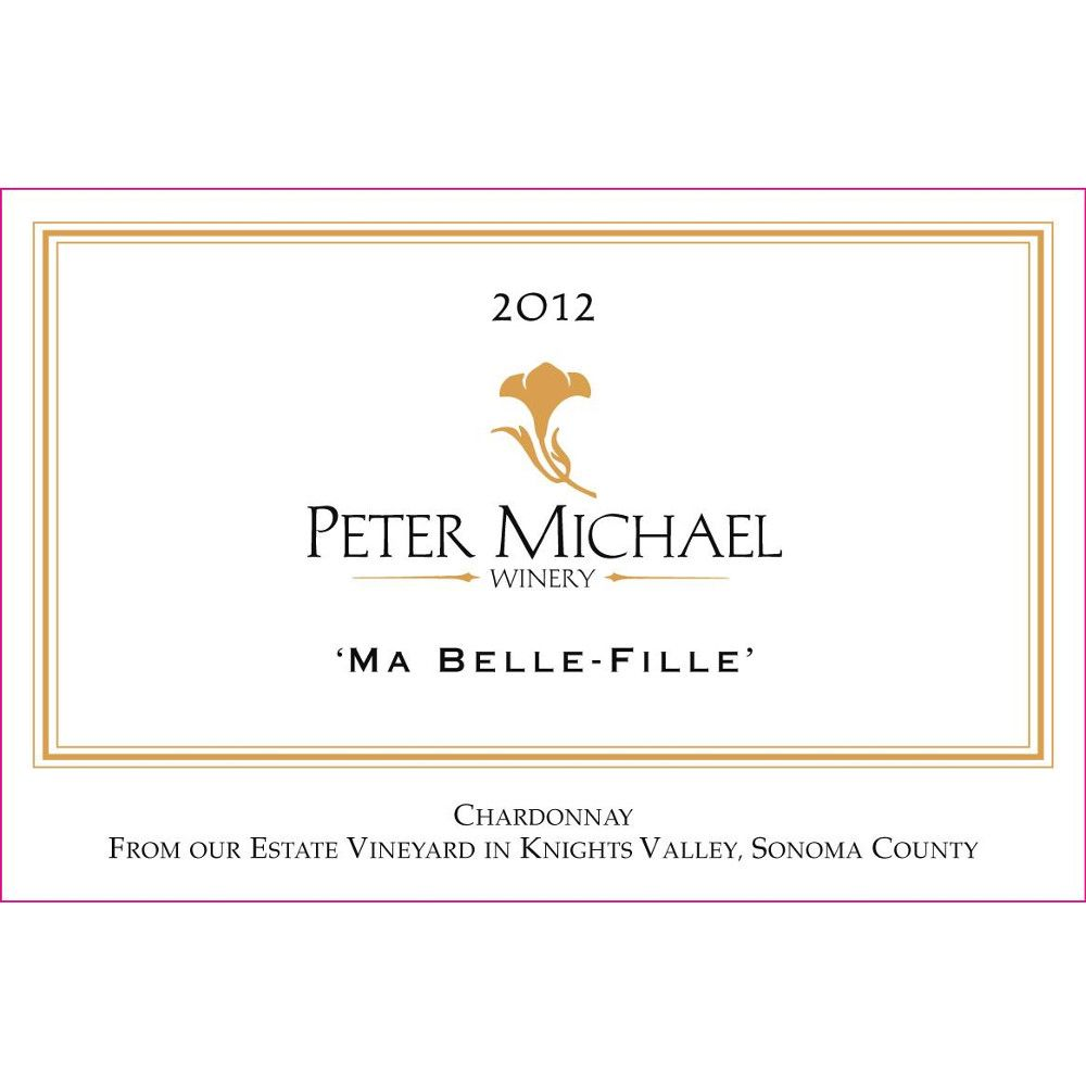 Peter Michael Ma Belle Fille Chardonnay 2012 Front Label