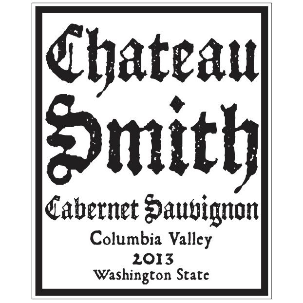 Charles Smith Wines Chateau Smith Cabernet Sauvignon 2013 Front Label