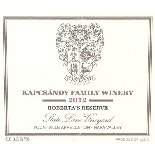 Kapcsandy Family Winery State Lane Vineyard Roberta's Reserve 2012 Front Label