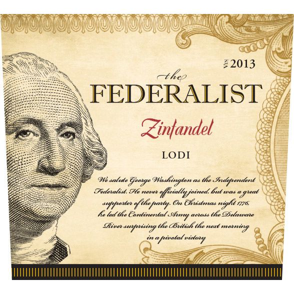 The Federalist Dry Creek Valley Zinfandel 2013 Front Label