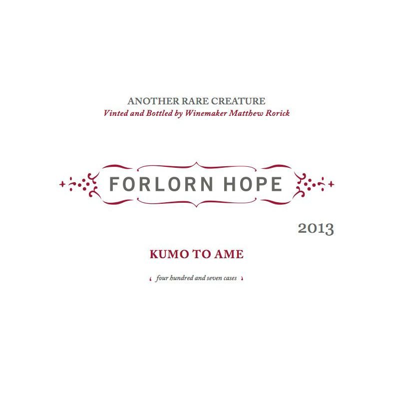 Forlorn Hope Kumo To Ame Rose 2013 Front Label