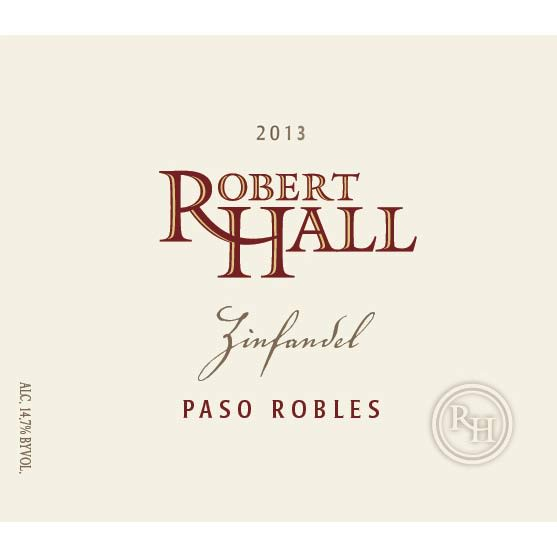 Robert Hall Zinfandel 2013 Front Label