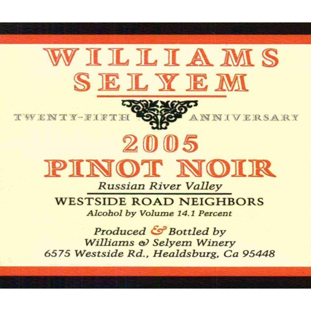 Williams Selyem Westside Road Neighbors Pinot Noir 2005 Front Label