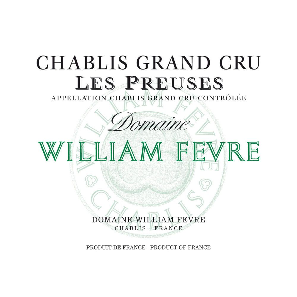 William Fevre Chablis Les Preuses Grand Cru 2013 Front Label