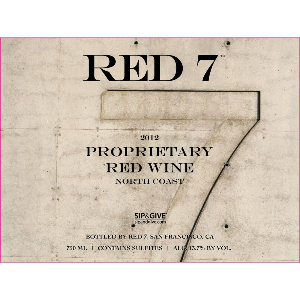 Red 7 Proprietary Red Blend 2012 Front Label