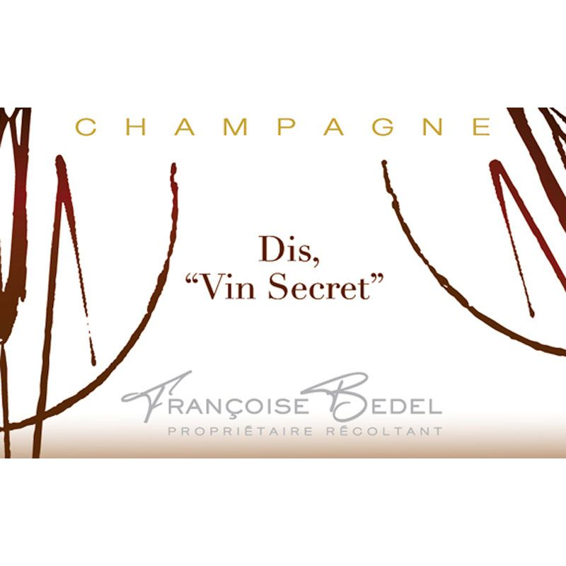 Francoise Bedel Dis Vin Secret Front Label