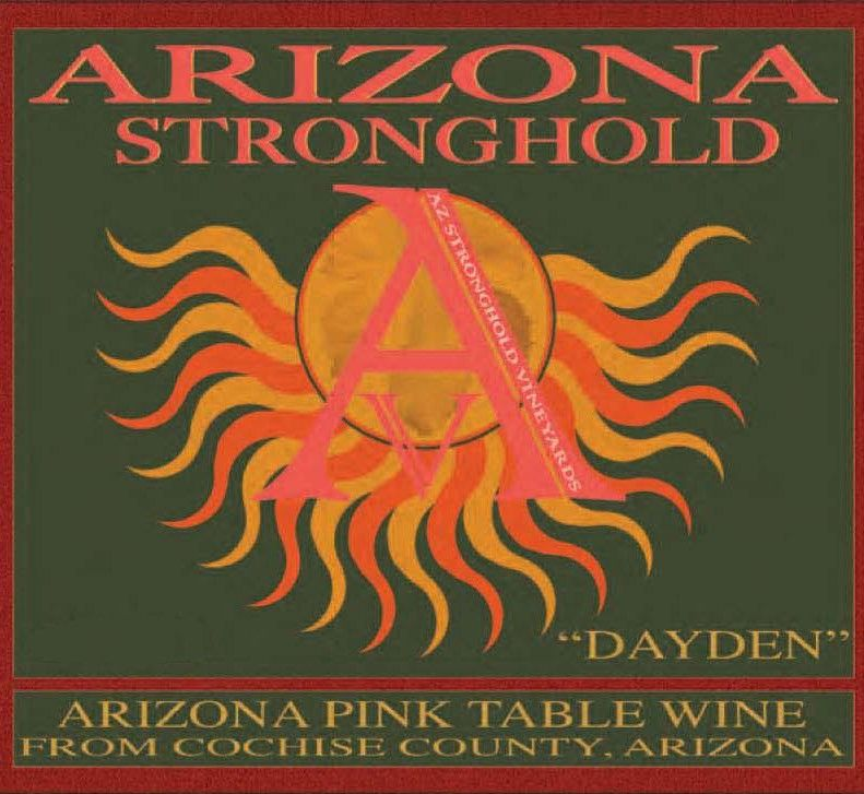 Arizona Stronghold Dayden Rose 2010 Front Label