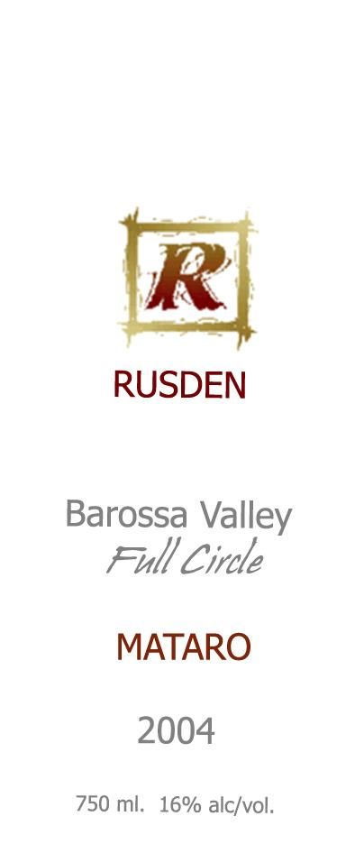 Rusden Full Circle Mataro 2004 Front Label