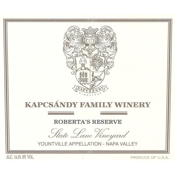Kapcsandy Family Winery State Lane Vineyard Roberta's Reserve 2013 Front Label