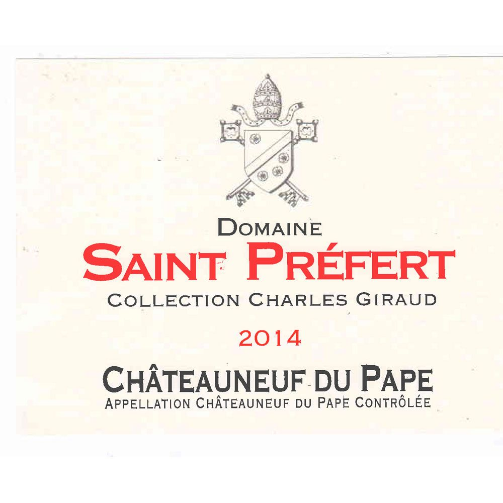 Domaine Saint Prefert Chateauneuf-du-Pape Collection Charles Giraud 2014 Front Label