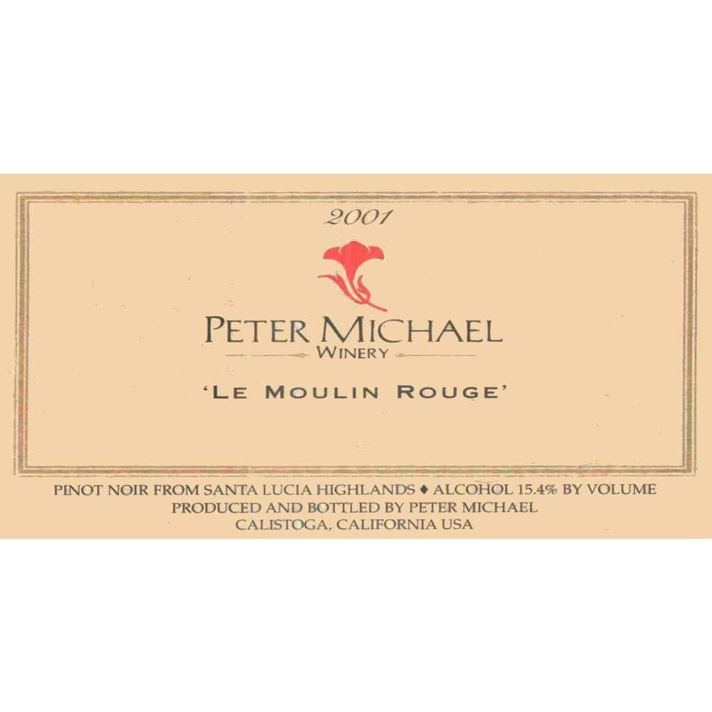 Peter Michael Le Moulin Rouge Pinot Noir 2001 Front Label