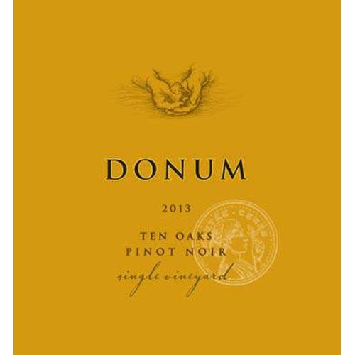 The Donum Estate Ten Oaks Russian River Valley Pinot Noir  2013 Front Label