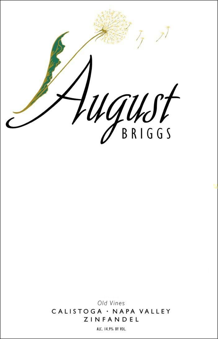 August Briggs Old Vines Zinfandel 2011 Front Label