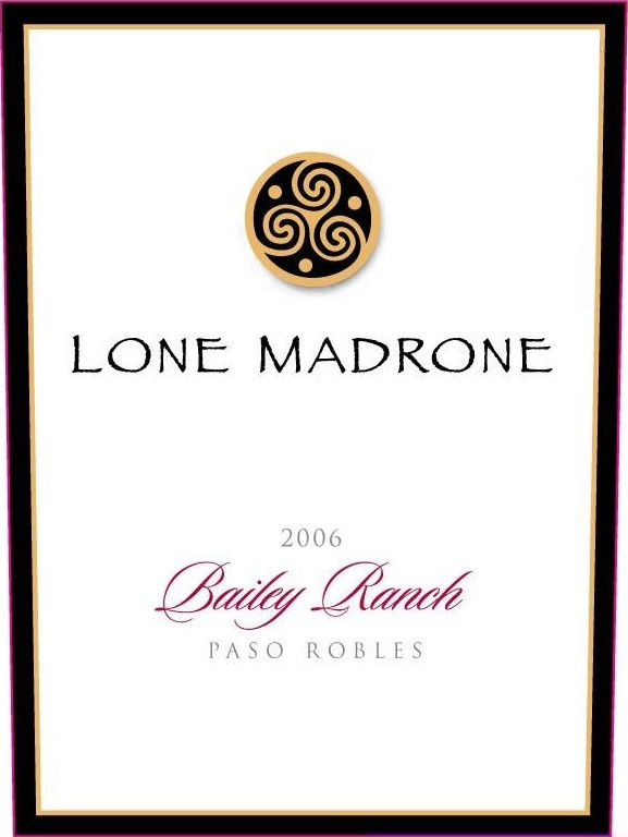 Lone Madrone Bailey Ranch Zinfandel 2006 Front Label