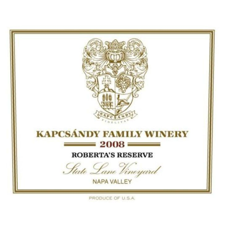 Kapcsandy Family Winery State Lane Vineyard Roberta's Reserve 2008 Front Label