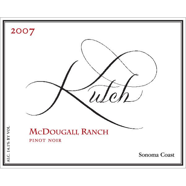 Kutch Wines McDougall Ranch Pinot Noir 2007 Front Label