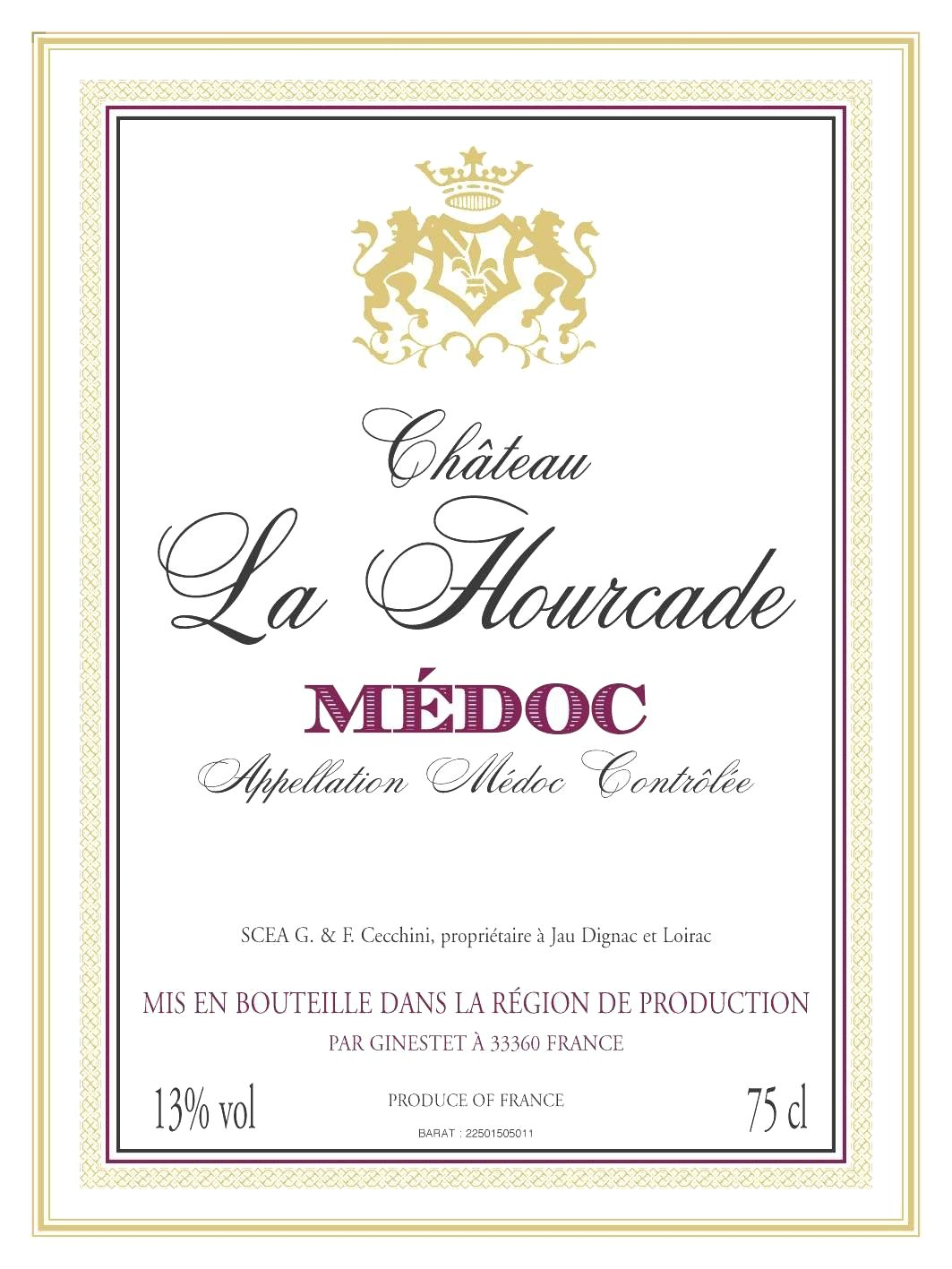 Chateau La Hourcade Medoc 2009 Front Label