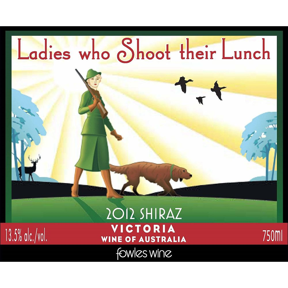 Fowles Wine Ladies Who Shoot Their Lunch Shiraz 2012 Front Label