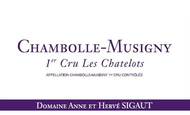 Domaine Anne et Herve Sigaut Chambolle-Musigny Les Chatelots Premier Cru 2015 Front Label